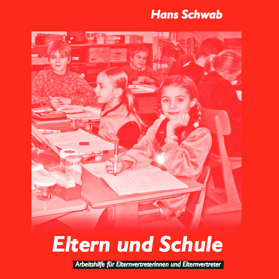 eltern und schule – arbeitshilfe zur elternarbeit